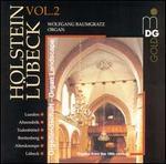 Organ Landscape: Holstein-Lübeck, Vol. 2