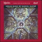 Organ Music by Marcel Dupré