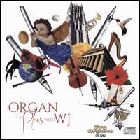 Organ Plus with WJ - Ann Richards (flute); Anthony LaMarchina (cello); Bobby Taylor  (oboe); Christi John (soprano); Elizabeth Smith (organ);...