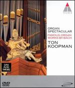 Organ Spectacular: Famous Organ Works by Bach
