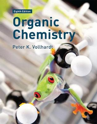 Organic Chemistry: Structure and Function - Vollhardt, Peter, and Schore, Neil