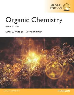 Organic Chemistry - Wade, Leroy G., and Simek, Jan W.