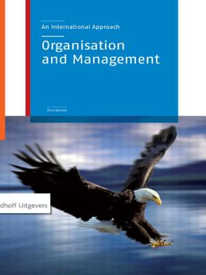 Organization and Management: An International Approach - Van Dam, Nick, and Marcus, Jos