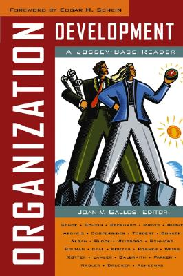 Organization Development - Gallos, Joan V (Editor), and Schein, Edgar H (Foreword by)
