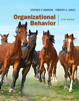 Organizational Behavior - Robbins, Stephen P., and Judge, Timothy A.