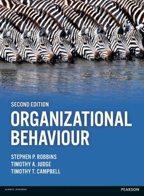 Organizational Behaviour - Robbins, Stephen P., and Campbell, Timothy, and Judge, Timothy A.