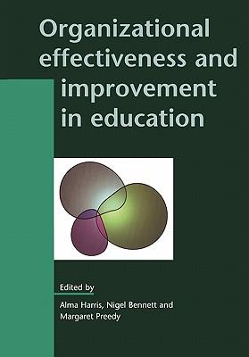 Organizational Effectiveness and Improvement in Education - Harris