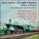 Orient Express: 20 Light Classics