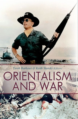 Orientalism and War - Barkawi, Tarak (Editor)