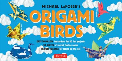 Origami Birds - LaFosse, Michael G.