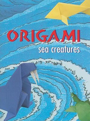 Origami Sea Creatures - Montroll, John