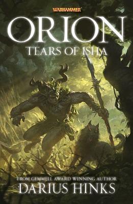 Orion: The Tears of Isha - Hinks, Darius