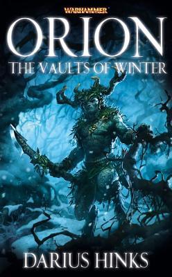 Orion: The Vaults of Winter - Hinks, Darius