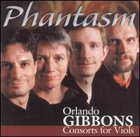 Orlando Gibbons: Consorts for Viols - Phantasm