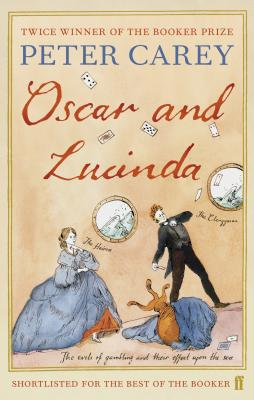 Oscar and Lucinda - Carey, Peter