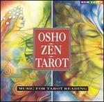 Osho Zen Tarot: Music for Tarot Reading