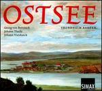 Ostsee: Georg von Bertouch, Johann Theile, Johann Vierdanck