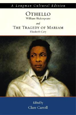 Othello and the Tragedy of Mariam - Carroll, Clare, and Shakespeare, William, and Cary, Elizabeth