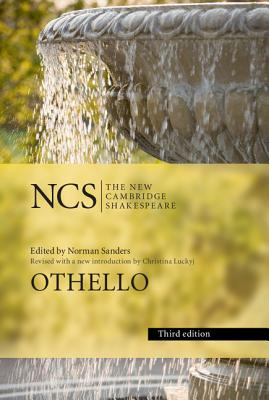 Othello - Shakespeare, William, and Sanders, Norman (Editor), and Luckyj, Christina (Introduction by)