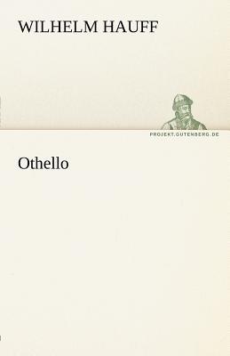 Othello - Hauff, Wilhelm