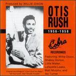 Otis Rush, 1956-1958: His Cobra Recordings