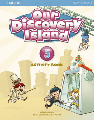 Our Discovery Island Level 5 Activity Book and CD Rom (Pupil) Pack - Roderick, Megan