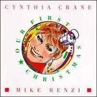 Our First Christmas - Cynthia Crane/Mike Renzi