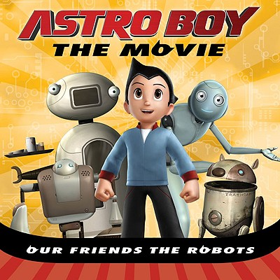 Our Friends the Robots - Mayer, Kirsten