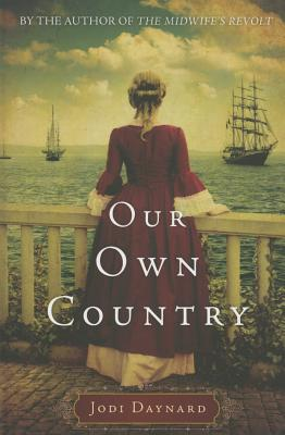 Our Own Country - Daynard, Jodi