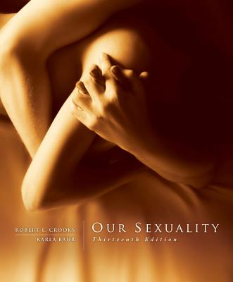 Our Sexuality - Crooks, Robert L., and Baur, Karla
