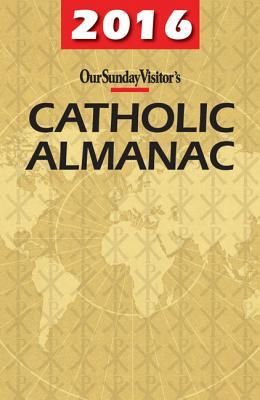 Our Sunday Visitor's Catholic Almanac - Bunson, Matthew