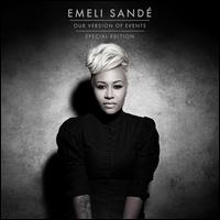 Our Version of Events [Bonus Tracks] - Emeli Sandé