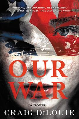 Our War - Dilouie, Craig