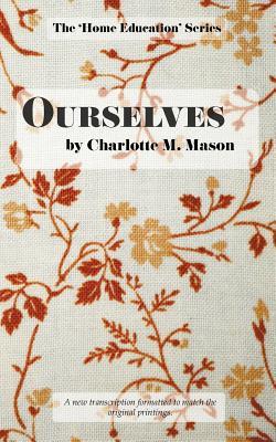 Ourselves - Mason, Charlotte M