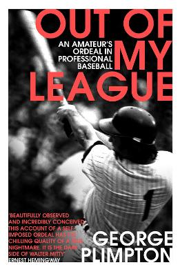 Out of my League - Plimpton, George