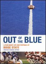 Out of the Blue: A Film About Life and Football at Boise State