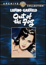 Out of the Fog - Anatole Litvak