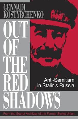 Out of the Red Shadows - Kostyrchenko, Gennadi V
