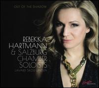 Out of the Shadow - Rebekka Hartmann (violin); Salzburg Chamber Soloists; Lavard Skou-Larsen (conductor)