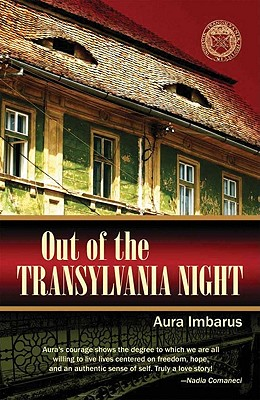 Out of the Transylvania Night - Imbarus, Aura, and Ciocoi-Pop, Dumitru (Foreword by)