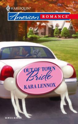 Out of Town Bride - Lennox, Kara