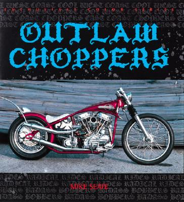 Outlaw Choppers - Seate, Mike
