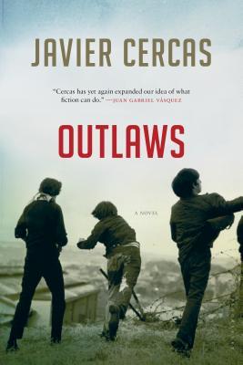 Outlaws - Cercas, Javier