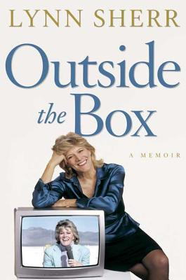 Outside the Box: A Memoir - Sherr, Lynn
