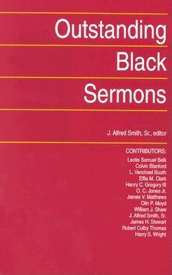 Outstanding Black Sermons - Smith, J Alfred, Sr. (Editor)