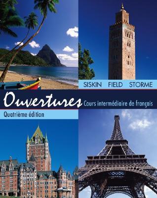 Ouvertures: Cours Intermediaire de Francais - Siskin, H Jay