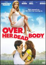 Over Her Dead Body - Jeff Lowell