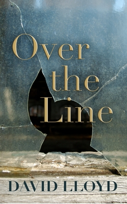 Over the Line - Lloyd, David, Dr.