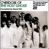 Overdose of the Holy Ghost - David Hill