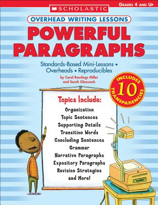 Overhead Writing Lessons: Powerful Paragraphs - Miller, Rawlings